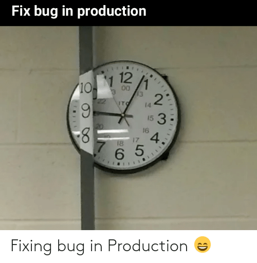 Production: Fixing bug in Production 😄