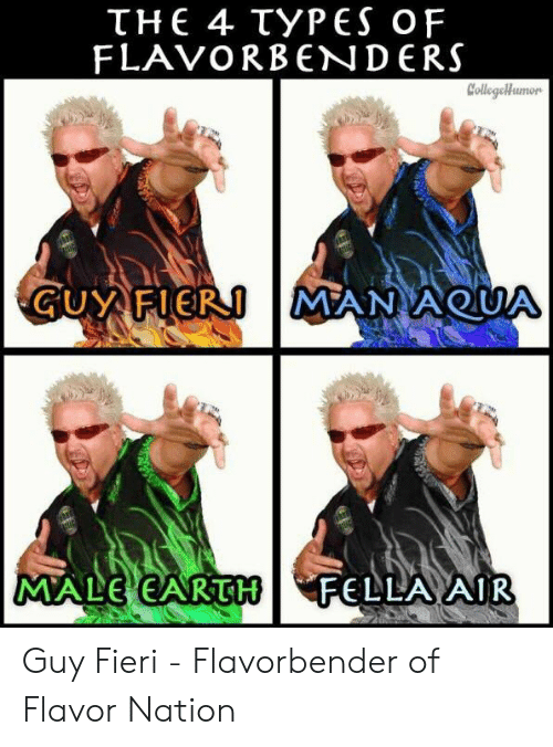 College, Guy Fieri, and Aqua: FLAVORBENDERS  College umon  GUY FIERTMAN AQUA  MALE EARTFELLAAIR Guy Fieri - Flavorbender of Flavor Nation