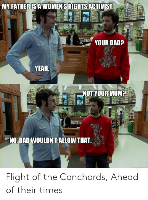 Flight: Flight of the Conchords, Ahead of their times
