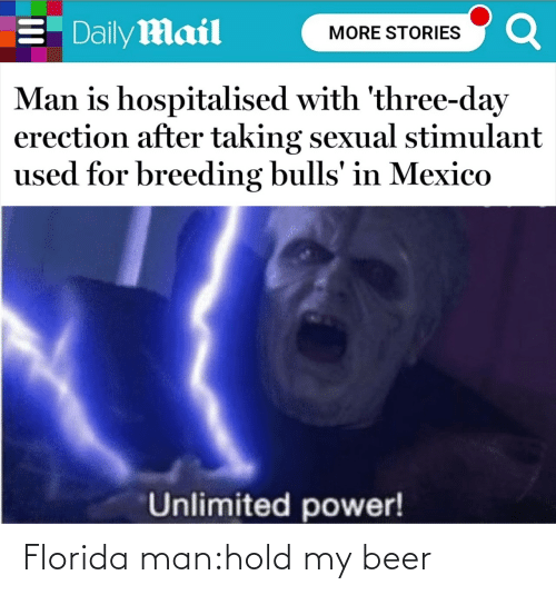 hold: Florida man:hold my beer