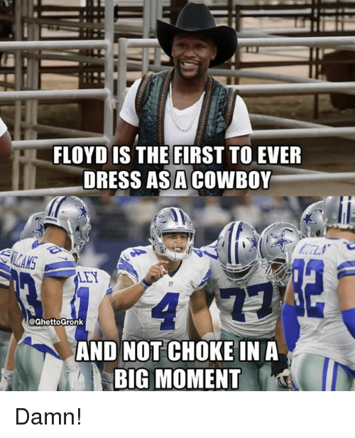 Nfl, Dress, and Cowboy: FLOYD IS THE FIRST TO EVER  DRESS AS A COWBOY  LANS  LEY  @GhettoGronk  AND NOT CHOKE IN A  BIG MOMENT Damn!