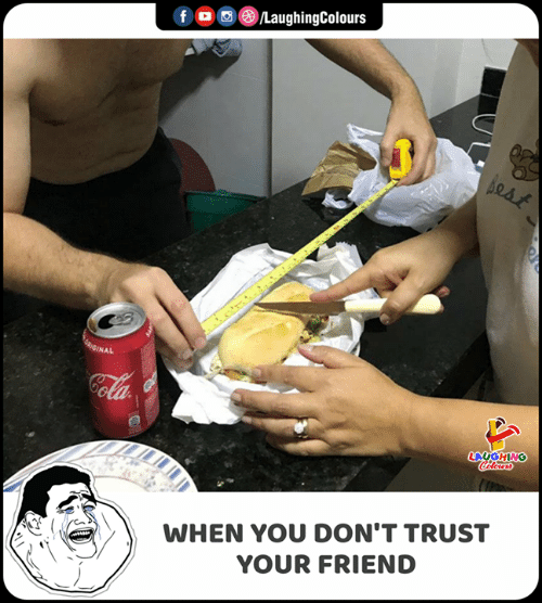 Indianpeoplefacebook, Friend, and You: fo®/LaughingColours  GEIGINAL  LAUGHING  Coalours  WHEN YOU DON'T TRUST  YOUR FRIEND