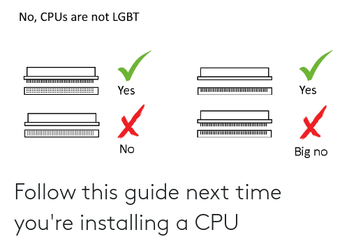 guide: Follow this guide next time you're installing a CPU
