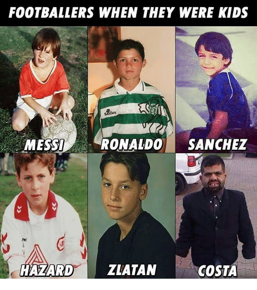 Memes, Kids, and Messi: FOOTBALLERS WHEN THEY WERE KIDS  Sailler  MESSI  RONALDO SANCHEZ  rel  HAZARD ZLATAN  COSTA