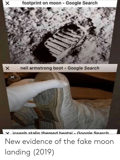 Fake, Google, and Hentai: footprint on moon - Google Search  neil armstrong boot Google Search  osenh stalinthemed hentai- Goole Search New evidence of the fake moon landing (2019)