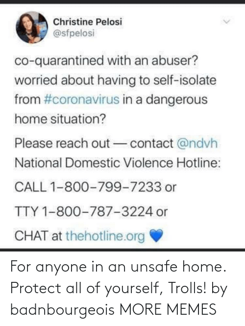 trolls: For anyone in an unsafe home. Protect all of yourself, Trolls! by badnbourgeois MORE MEMES