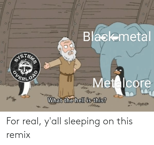 Sleeping: For real, y'all sleeping on this remix
