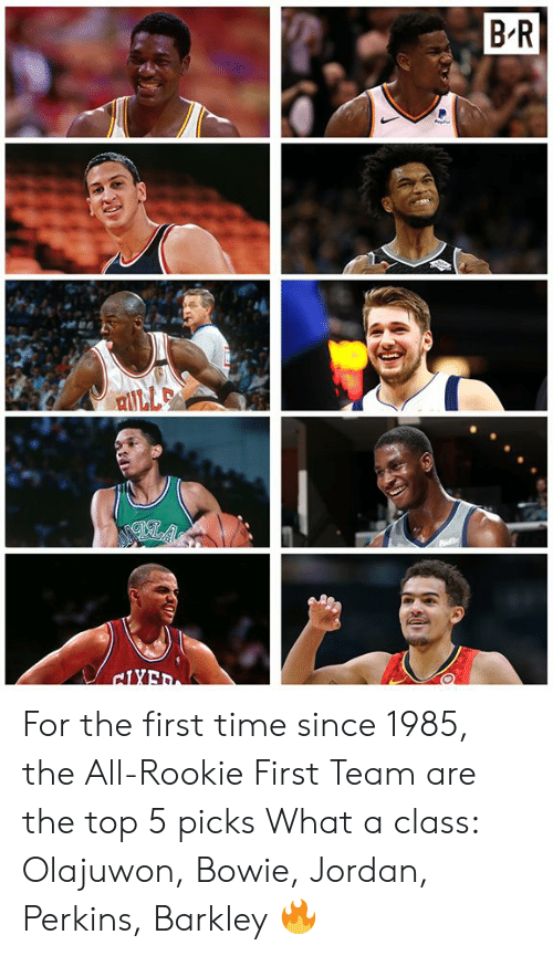 barkley: For the first time since 1985, the All-Rookie First Team are the top 5 picks  What a class: Olajuwon, Bowie, Jordan, Perkins, Barkley 🔥