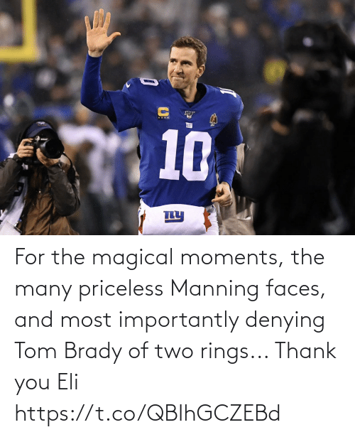 Thank You: For the magical moments, the many priceless Manning faces, and most importantly denying Tom Brady of two rings...   Thank you Eli https://t.co/QBIhGCZEBd