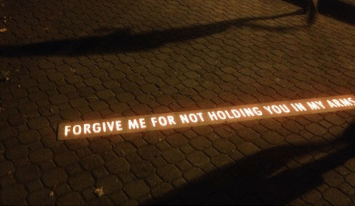 Arms, You, and For: FORGIVE ME FOR NOT HOLDING YOU IN MY ARMS