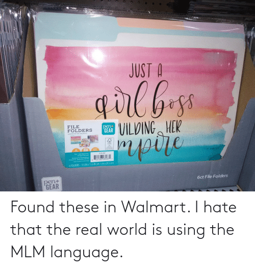 real world: Found these in Walmart. I hate that the real world is using the MLM language.