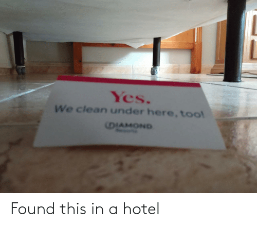 In A: Found this in a hotel