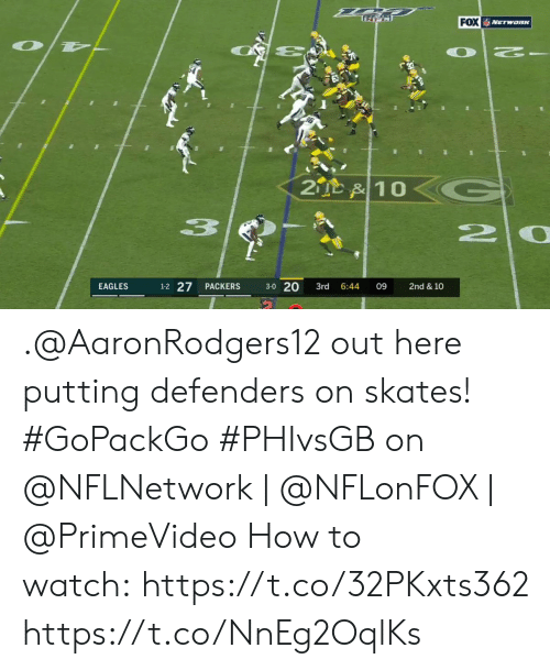 Defenders: FOX NETwaRK  OT  2  2D &10  20  1-2 27  3-0 20  EAGLES  PACKERS  3rd  6:44  09  2nd & 10 .@AaronRodgers12 out here putting defenders on skates! #GoPackGo   #PHIvsGB on @NFLNetwork | @NFLonFOX | @PrimeVideo How to watch: https://t.co/32PKxts362 https://t.co/NnEg2OqlKs