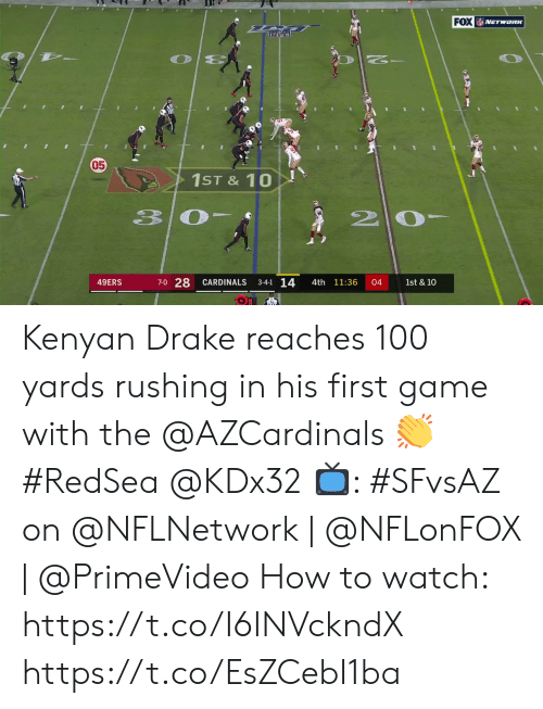 Cardinals: FOX NETWORK  05  1ST&10  20  33  7-0 28  3-4-1 14  49ERS  CARDINALS  4th 11:36  04  1st & 10 Kenyan Drake reaches 100 yards rushing in his first game with the @AZCardinals 👏 #RedSea @KDx32  📺: #SFvsAZ on @NFLNetwork | @NFLonFOX | @PrimeVideo How to watch: https://t.co/I6INVckndX https://t.co/EsZCebI1ba