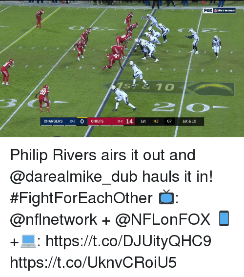 Memes, Chargers, and Chiefs: FOX  NETWORK  CHARGERS 103 0 CHIEFS 1  112 14 1st 43 07 1st & 10 Philip Rivers airs it out and @darealmike_dub hauls it in! #FightForEachOther  📺: @nflnetwork + @NFLonFOX 📱+💻: https://t.co/DJUityQHC9 https://t.co/UknvCRoiU5