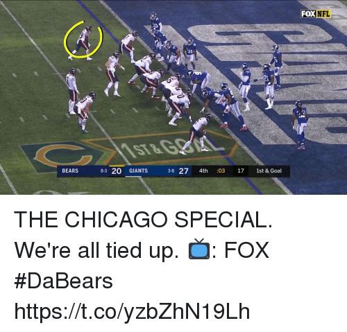 Chicago, Memes, and Nfl: FOX NFL  133  BEARS  8-3 20 GIANTS  38 27 4th :03 17 1st & Goal THE CHICAGO SPECIAL.  We're all tied up.  📺: FOX #DaBears https://t.co/yzbZhN19Lh