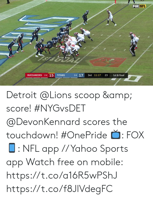 2 2: FOX NFL  1ST & 10  2  2-5 O  GIANTS  LIONS  1st  7:21  13  1st & 10  2-3-1 Detroit @Lions scoop & score! #NYGvsDET  @DevonKennard scores the touchdown! #OnePride  📺: FOX 📱: NFL app // Yahoo Sports app Watch free on mobile:  https://t.co/a16R5wPShJ https://t.co/f8JlVdegFC