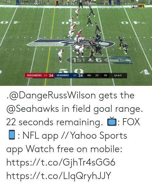 Memes, Nfl, and Sports: FOX NFL  1ST&5  BUCCANEERS 2-5 34  6-2 34  SEAHAWKS  4th  :35  08  1st & 5 .@DangeRussWilson gets the @Seahawks in field goal range. 22 seconds remaining.  📺: FOX 📱: NFL app // Yahoo Sports app Watch free on mobile: https://t.co/GjhTr4sGG6 https://t.co/LIqQryhJJY