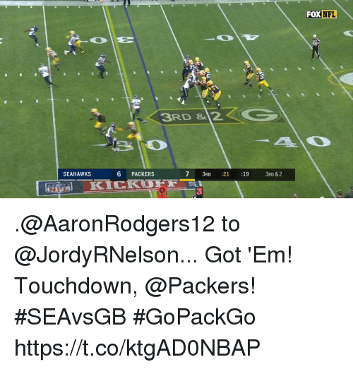 Foxe: FOX  NFL  3RD & 2  SEAHAWKS  6 PACKERS  7 3RD :21 :19  7 3RD 21  :19  3RD & 2  3 .@AaronRodgers12 to @JordyRNelson...  Got 'Em!  Touchdown, @Packers! #SEAvsGB #GoPackGo https://t.co/ktgAD0NBAP