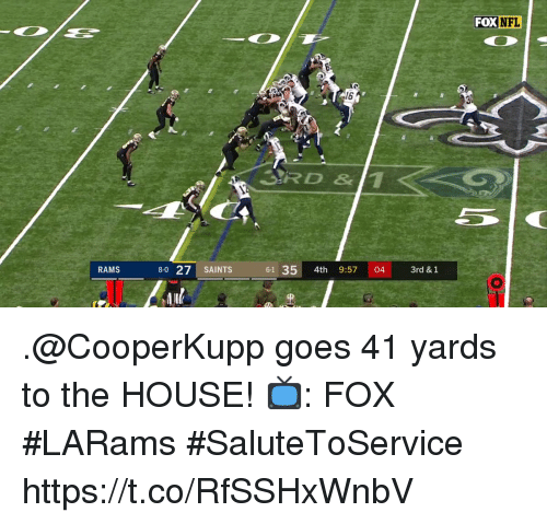 Memes, Nfl, and New Orleans Saints: FOX NFL  6  3RD &11  RAMS  8-0 27 SAINTS  61 35 4th 9:57 04 3rd & 1 .@CooperKupp goes 41 yards to the HOUSE!  📺: FOX #LARams #SaluteToService https://t.co/RfSSHxWnbV