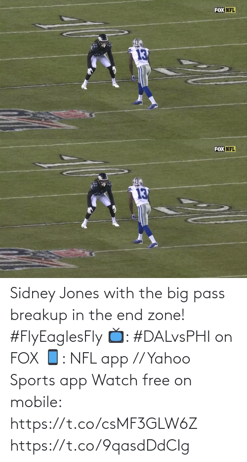 Fox Nfl: FOX NFL   FOX NFL  GALLIP  13 Sidney Jones with the big pass breakup in the end zone! #FlyEaglesFly   📺: #DALvsPHI on FOX 📱: NFL app // Yahoo Sports app Watch free on mobile: https://t.co/csMF3GLW6Z https://t.co/9qasdDdCIg