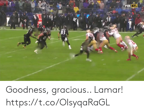 Fox Nfl: FOX NFL  GA  83 Goodness, gracious.. Lamar!  https://t.co/OIsyqaRaGL