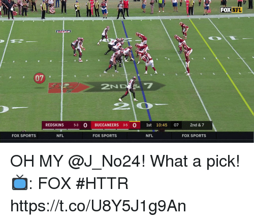 Memes, Nfl, and Washington Redskins: FOX  NFL  NFL  07  2ND  REDSKINS 53 O BUCCANEERS 3-5 0 1st 10:45  2nd & 7  FOX SPORTS  NFL  FOX SPORTS  NFL  FOX SPORTS OH MY @J_No24!  What a pick!  📺: FOX #HTTR https://t.co/U8Y5J1g9An