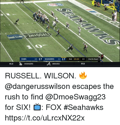 dodgers: FOX NFL  RAMS  4-0 17 SEAHAWKS 2-2 17 3rd 10:43 13 2nd & Goal  FS1  MLB  DODGERS  BRAVES RUSSELL. WILSON. 🔥  @dangerusswilson escapes the rush to find @DmoeSwagg23 for SIX!  📺: FOX #Seahawks https://t.co/uLrcxNX22x