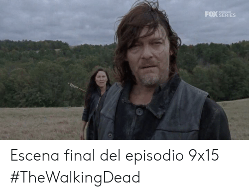 thewalkingdead: FOX SERIES  PREMIUM Escena final del episodio 9x15 #TheWalkingDead