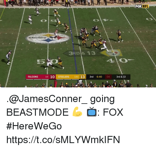 Memes, Falcons, and Steelers: FOXNFL  3RD & 13  FALCONS 13 10 STEELERS 1-2-1 133rd 6:40 04 3rd & 13 .@JamesConner_ going BEASTMODE 💪  📺: FOX #HereWeGo https://t.co/sMLYWmkIFN