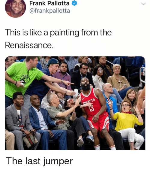 Funny, Renaissance, and Jumper: Frank Pallotta  @frankpallotta  This is like a painting from the  Renaissance The last jumper