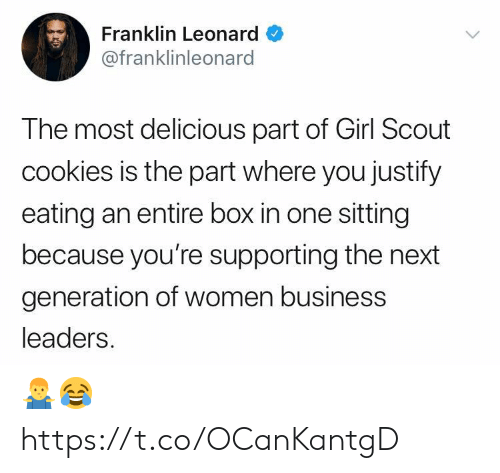 Cookies, Business, and Girl: Franklin Leonard  @franklinleonard  The most delicious part of Girl Scout  cookies is the part where you justify  eating an entire box in one sitting  because you're supporting the next  generation of women business  leaders 🤷‍♂️😂 https://t.co/OCanKantgD