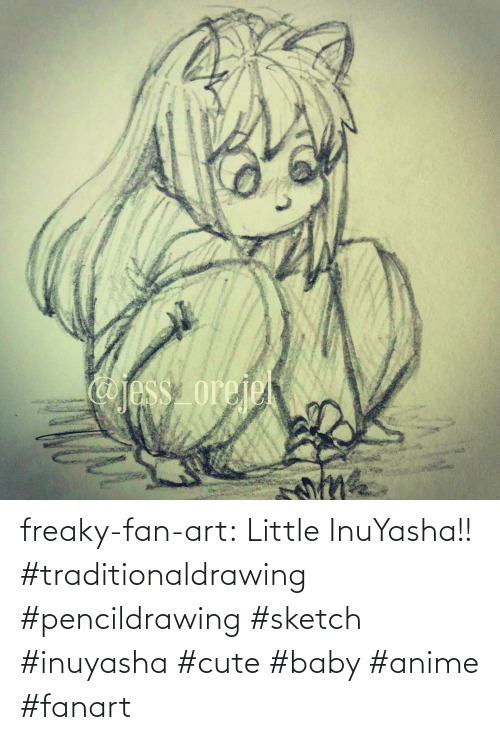 fan art: freaky-fan-art: Little InuYasha!! #traditionaldrawing #pencildrawing #sketch #inuyasha #cute #baby #anime #fanart
