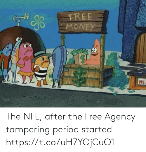 tampering: FREE  PAY The NFL, after the Free Agency tampering period started https://t.co/uH7YOjCuO1
