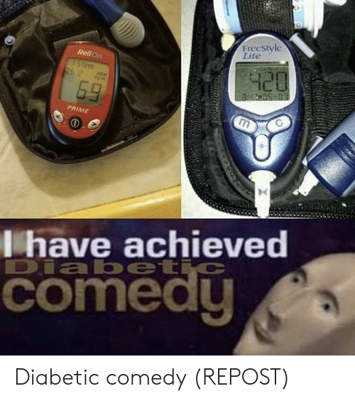Comedy, Freestyle, and Lite: Freestyle  Lite  Reli O  420  99/12  69  8p-03  PRIME  C  Lhave achieved  Diabetic  comedu Diabetic comedy (REPOST)