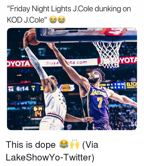 "dunking: ""Friday Night Lights J.Cole dunking on  KOD J.Cole  YOTA  YOT  4 This is dope 😂🙌 (Via ‪LakeShowYo‬-Twitter)"