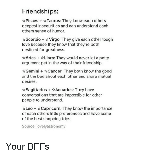Friendships Pisces Taurus They Know Each Others Deepest