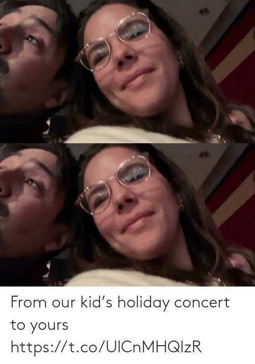 concert: From our kid's holiday concert to yours https://t.co/UlCnMHQIzR