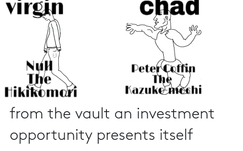 the vault: from the vault an investment opportunity presents itself