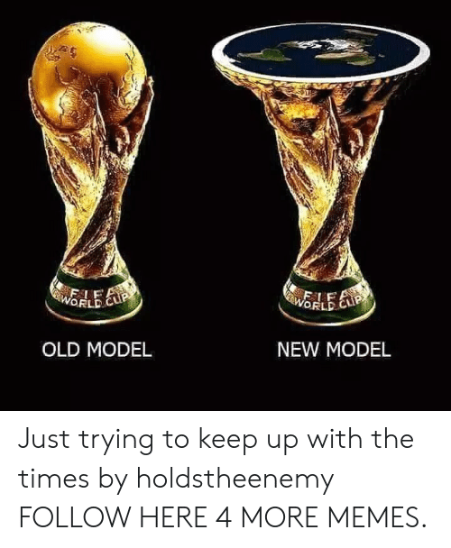 Dank, Memes, and Target: FSLEP  WORLD C  WORLD  NEW MODEL  OLD MODEL Just trying to keep up with the times by holdstheenemy FOLLOW HERE 4 MORE MEMES.