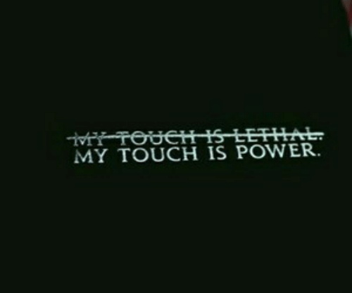 Power, Touch, and Lethal: FTOUCHIS LETHAL.  MY TOUCH IS POWER.