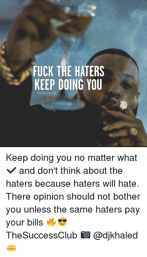 Have fuck the haters fuck confirm
