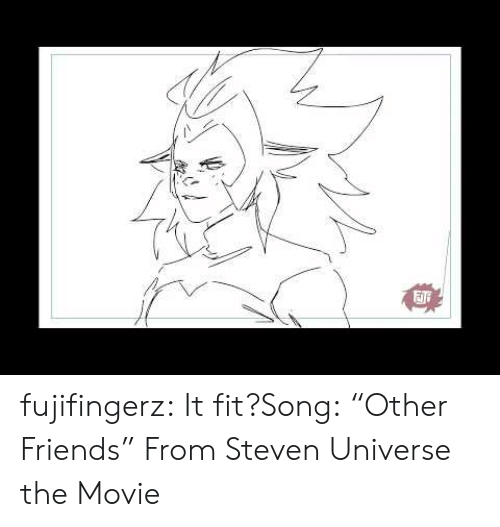 """Steven Universe: fujifingerz:  It fit?Song:""""Other Friends"""" From Steven Universe the Movie"""