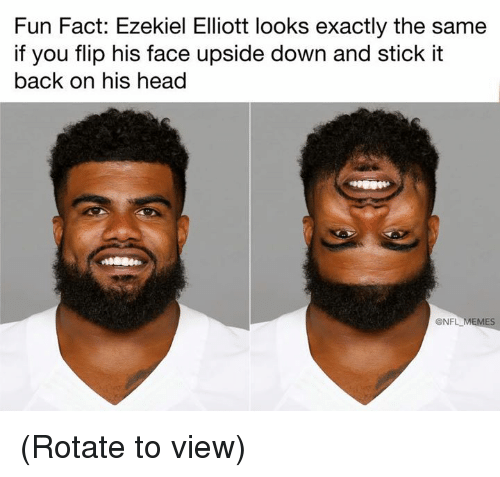 Head, Nfl, and Back: Fun Fact: Ezekiel Elliott looks exactly the same  if you flip his face upside down and stick it  back on his head  @NFL M  ES (Rotate to view)