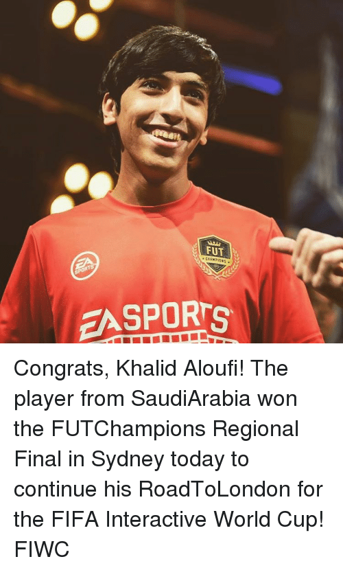 Memes, 🤖, and Sydney: FUT  EA SPORTS Congrats, Khalid Aloufi! The player from SaudiArabia won the FUTChampions Regional Final in Sydney today to continue his RoadToLondon for the FIFA Interactive World Cup! FIWC