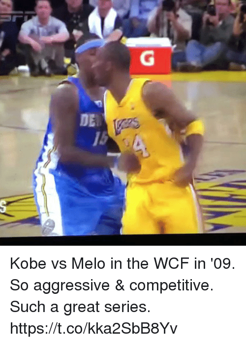 Kobe, Aggressive, and Amp: G  DE  15 Kobe vs Melo in the WCF in '09. So aggressive & competitive. Such a great series. https://t.co/kka2SbB8Yv