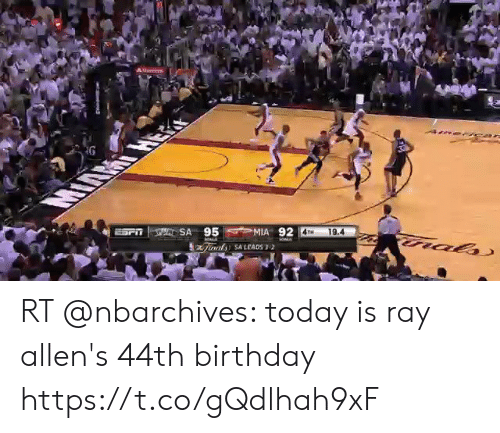 Birthday, Football, and Nfl: G  SA 95 MIA 92  4TH  19.4  ral  bri  inats SALEADS 3-2 RT @nbarchives: today is ray allen's 44th birthday https://t.co/gQdlhah9xF