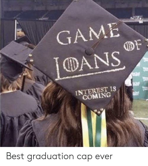 dans: GAME  DANS  INTEREST IS  COMING Best graduation cap ever