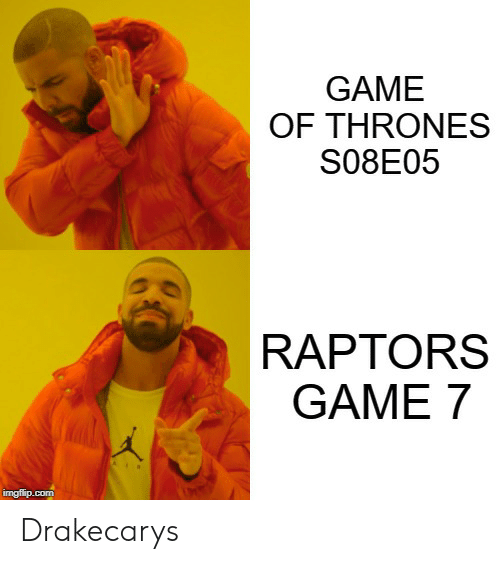 GAME OF THRONES S08E05 RAPTORS GAME 7 Drakecarys   Game of