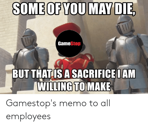 memo: Gamestop's memo to all employees